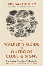 Walks guide to outdoor clues and signs tristan gooley