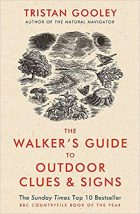 the walkers guide to outdoor clues tristan gooley
